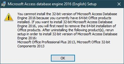 You cannot install the 32-bit version of Microsoft Access Database Engine